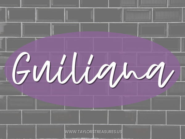 4-5 syllable girl names - Guiliana