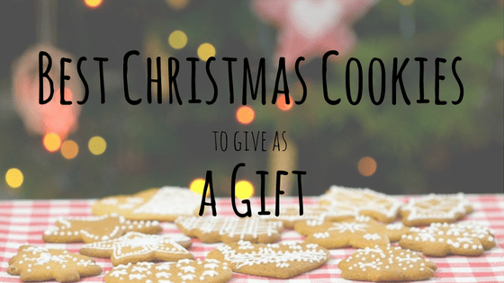 best christmas cookies to give as a gift