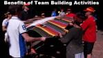 21 Benefits of Team Building Activities