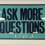 Improve Communication With Your Team By Asking Good Questions