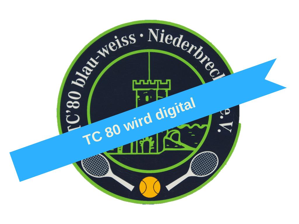 TC 80 wird digital
