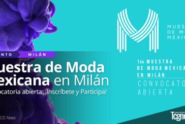 Muestra de Moda Mexicana 2017: Convocatoria Milán abierta
