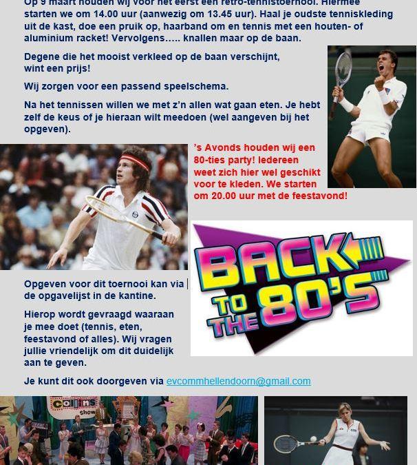 Retrotennis-toernooi & 80-ties party