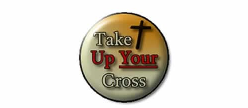 Take Up Your Cross October 1st 2014