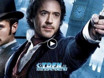 Trailer Nou Exploziv Sherlock Holmes: A Game of Shadows
