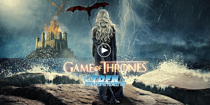 Trailer Nou Pentru Game Of Thrones Sezonul 2 Aflat In Productie