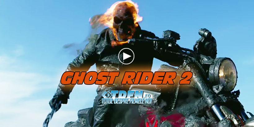 Trailer Nou Pentru Productia Ghost Rider 2 Spirit Of Vengeance