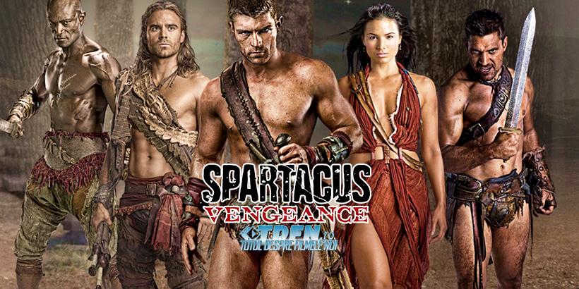 Spartacus Vengeance: Sezonul 2 În România Începând Cu 6 Aprilie