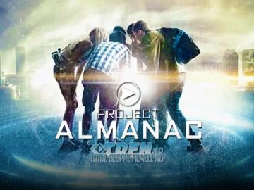 Trailer Nou Pentru Filmul Sci-Fi PROJECT ALMANAC: Ţi-ai Risca Viitorul Pentru A Schimba Trecutul!?