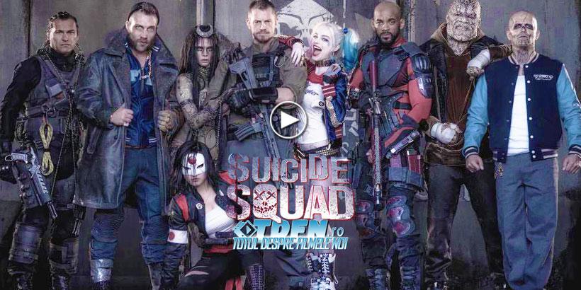 Primul Trailer SUICIDE SQUAD: Super-Eroii Nelegiuiţi Acceptă Misiuni Sinucigaşe