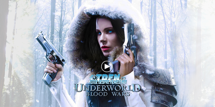 tdfn-ro-underworld-5-blood-wars-2017-kate-beckinsale-trailer-nou