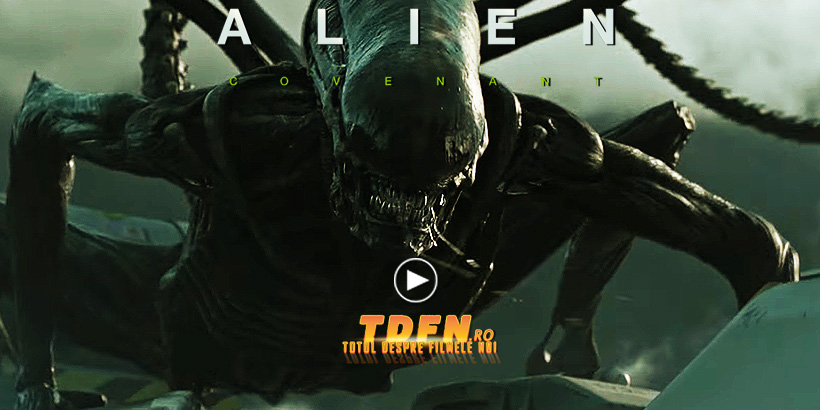 TDFN_RO_Alien_Covenant_Trailer_Creatura_Noua