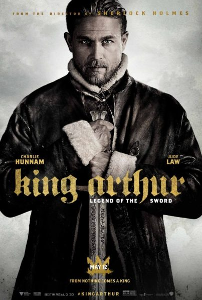 King Arthur: The Legend Of The Sword Poster