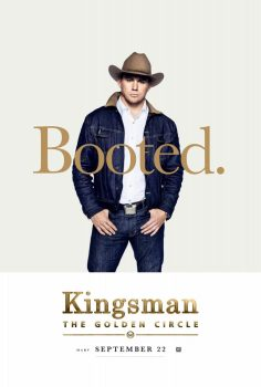 Kingsman: The Golden Circle: Channing Tatum