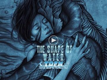 Primul Trailer Pentru THE SHAPE OF WATER Noul Film Fantastic Al Regizorului Guillermo del Toro