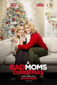 A Bad Moms Christmas Poster