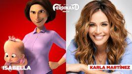 Ferdinand (2017) Isabella: Karla Martinez