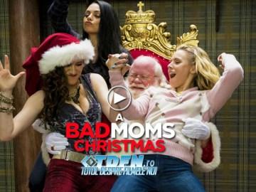 Trailer Nou A BAD MOMS CHRISTMAS: Continuarea Amuzantă A Filmului Mame Bune Şi Nebune