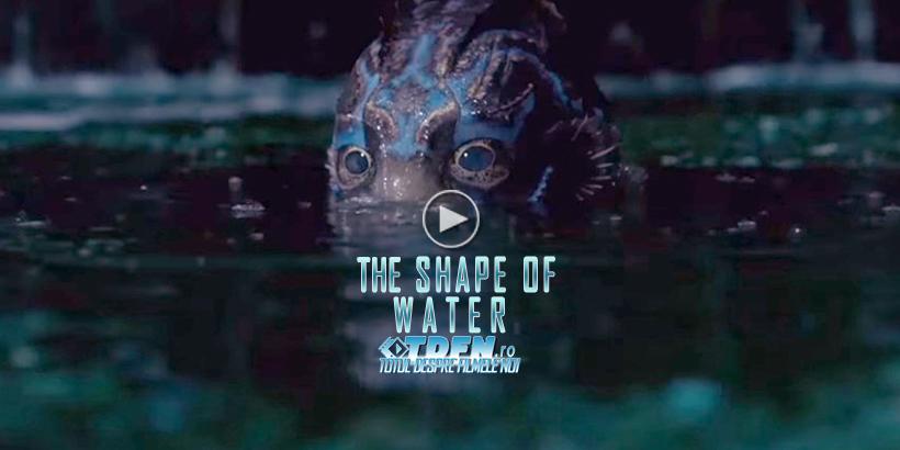 THE SHAPE OF WATER: Vezi Noul Trailer Pentru Drama Fantastică A Lui Guillermo del Toro