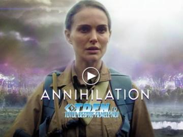 ANNIHILATION: Noul Trailer Înfricoșător Dezvăluie Mai Multe Din SF-ul Lui Alex Garland