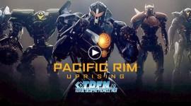 Omenirea Este În Pericol În Noul Trailer Pentru PACIFIC RIM: UPRISING