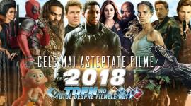 TDFN Prezintă: LISTA Celor Mai AŞTEPTATE FILME Din 2018