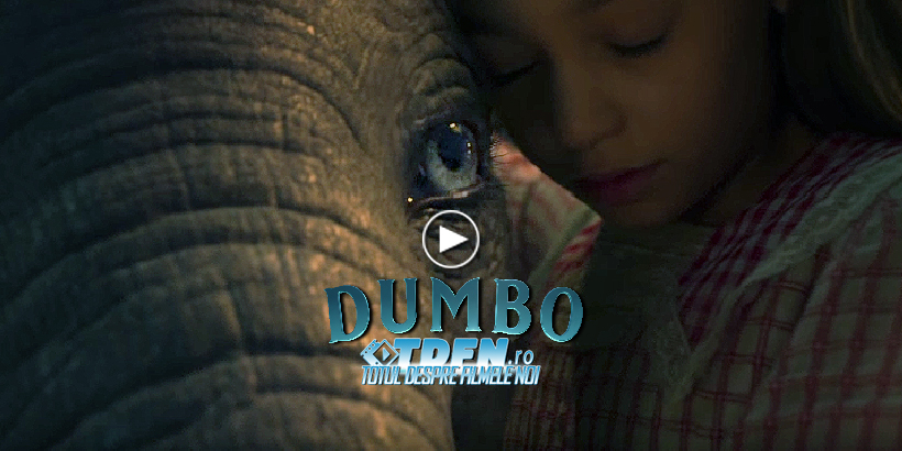 Primul Trailer DUMBO: Filmul Lui Tim Burton Despre Elefantul Zburător