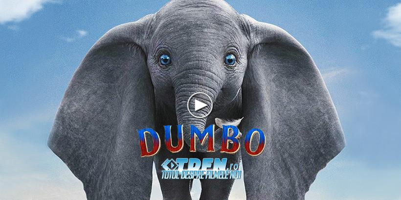 În Noul Trailer DUMBO Eşti Martor La Magia Elefantului Zburător