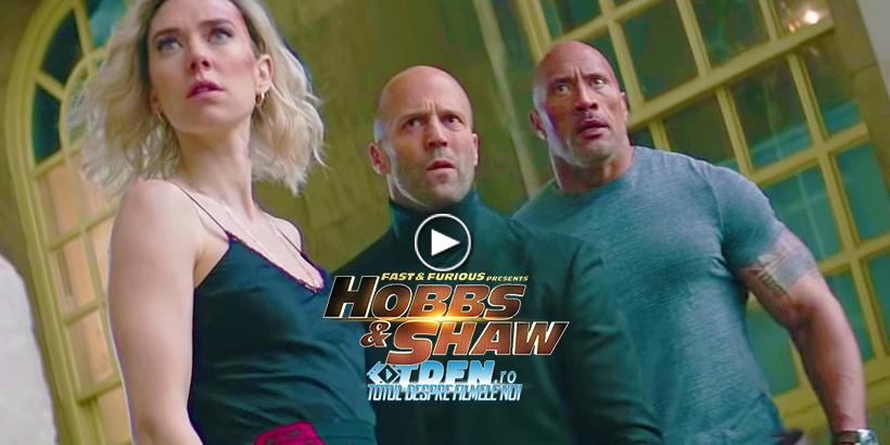 Noul Trailer HOBBS & SHAW Prezintă Un Alt Nivel De Acţiune Marca Fast & Furious