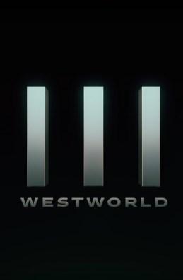 Westworld Season 3 Teaser Poster