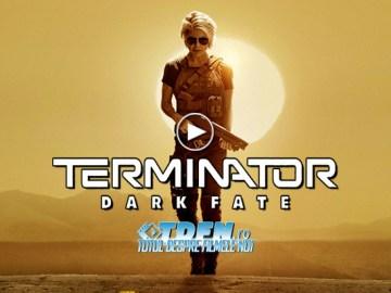 Primul Trailer TERMINATOR 6: DARK FATE Ne Tachinează Cu Întoarcerea Lui Sarah Connor