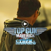 Noul Trailer TOP GUN: MAVERICK Vă Conduce În Zona De Pericol