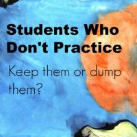 Should you keep teaching music students who don't practice?