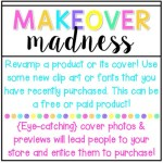 Makeover {MADNESS}! #tptsellerchallenge Week 1