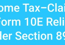 Income Tax-Claim IT Tax Form 10E Relief Under Section 89(1)