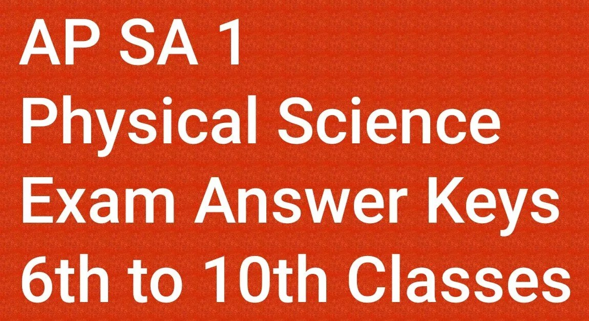 AP SA 1 Physical Science Exam Answer Keys 6th to 10th Classes