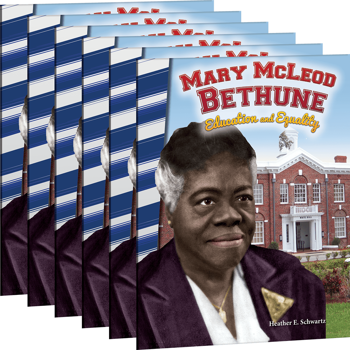 Mary Mcleod Bethune Education And Equality 6 Pack