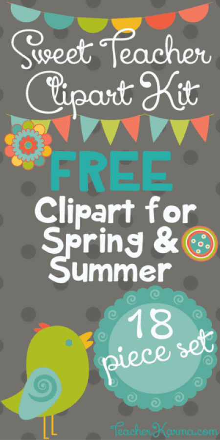 FREE Sweet Teacher Clipart Kit - Perfect for Spring & Summer
