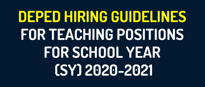 DepEd Hiring Guidelines for Teaching Positions for School Year (SY) 2020-2021