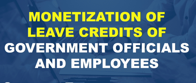 MONETIZATION OF LEAVE CREDITS OF GOVERNMENT OFFICIALS AND EMPLOYEES