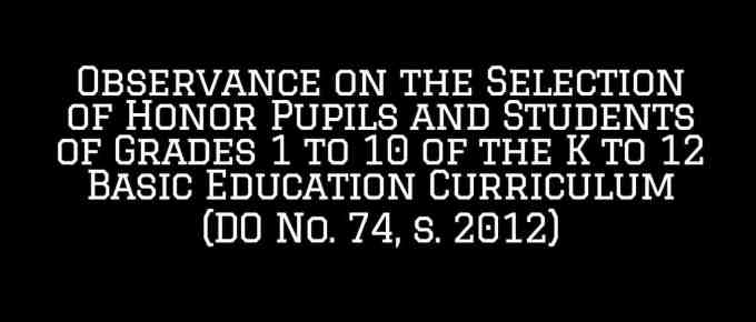 Observance on the Selection of Honor Pupils and Students of Grades 1 to 10