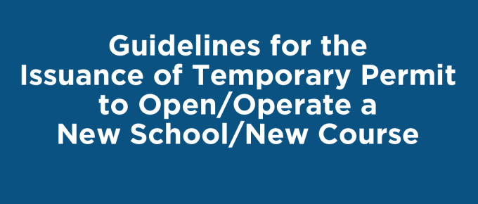 Guidelines for the Issuance of Temporary Permit to Operate a New School