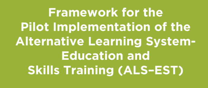 Alternative Learning System-Education and Skills Training (ALS–EST)