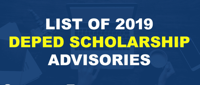 LIST OF 2019 DEPED SCHOLARSHIP ADVISORIES