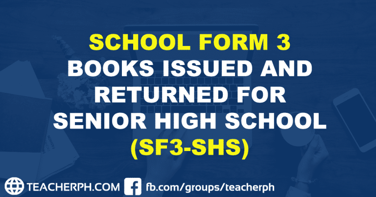 SCHOOL FORM 3 BOOKS ISSUED AND RETURNED FOR SENIOR HIGH SCHOOL (SF3-SHS)