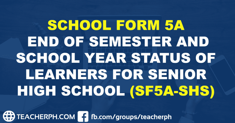 SCHOOL FORM 5A END OF SEMESTER AND SCHOOL YEAR STATUS OF LEARNERS FOR SENIOR HIGH SCHOOL (SF5A-SHS)