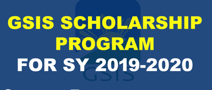 GSIS SCHOLARSHIP PROGRAM FOR SY 2019-2020