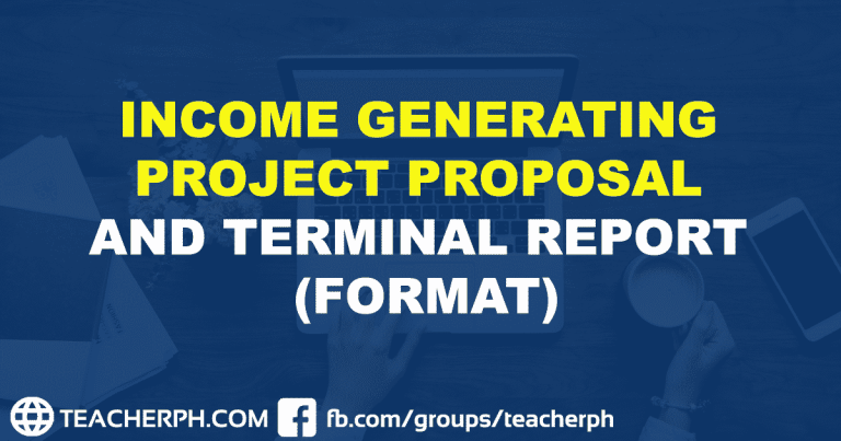 DEPED INCOME GENERATING PROJECT PROPOSAL AND TERMINAL REPORT (FORMAT)