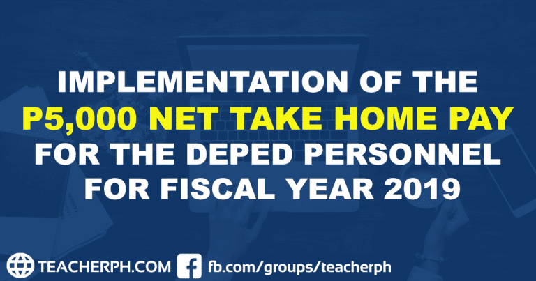 IMPLEMENTATION OF THE P5,000 NET TAKE HOME PAY FOR THE DEPARTMENT OF EDUCATION PERSONNEL FOR FISCAL YEAR 2019