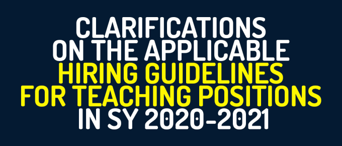 Clarifications on the Applicable Hiring Guidelines for Teaching Positions in School Year (SY) 2020-2021